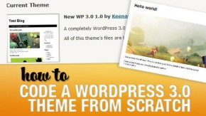 How to Code a WordPress 3.0 Theme from Scratch