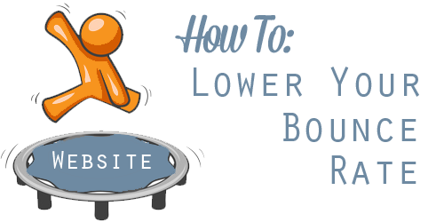 How to lower your bounce-rate