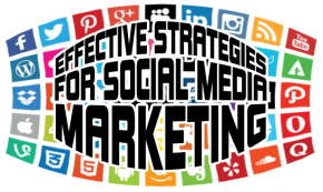 Effective Strategies for Social Media Marketing