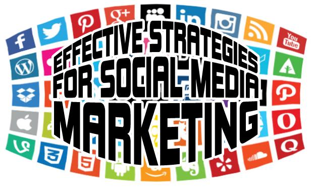 Effective Strategies for Social Media Marketing
