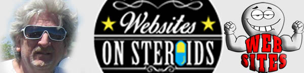 Websites on Steroids